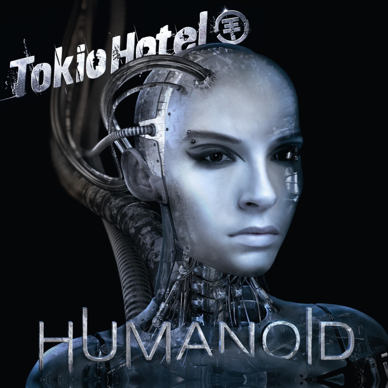 ++ TOKIO HOTEL Liebe Immer ++ » HUMANOID Covers